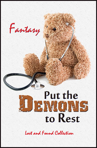 Put the Demons to Rest by Fantasy
