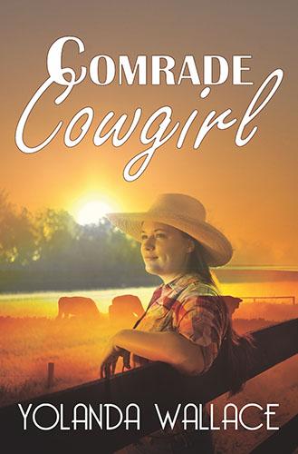 Comrade Cowgirl by Yolanda Wallace