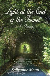 Light at the End of the Tunnel by Sallyanne Monti
