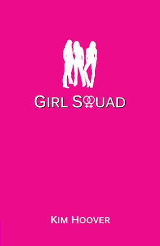 Girl Squad by Kim Hoover