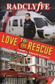 Love to the Rescue by Radclyffe