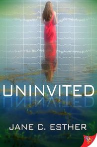 Uninvited by Jane C. Esther