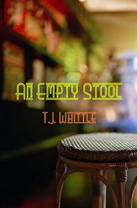 An Empty Stool by TJ Whittle