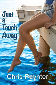 Just A Touch Away by Chris Paynter