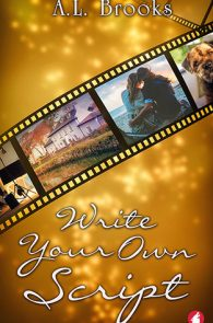 Write Your Own Script by A. L. Brooks