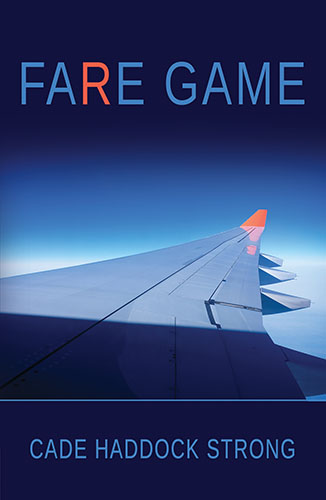Fare Game by Cade Haddock Strong