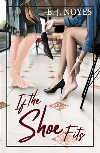 If the Shoe Fits by E. J. Noyes