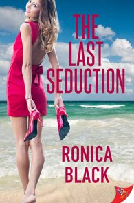 The Last Seduction by Ronica Black
