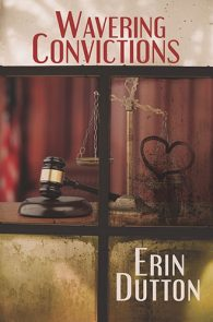Wavering Convictions by Erin Dutton