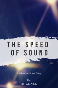 The Speed of Sound by JD Glass