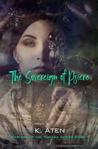 The Soverign Psiere by K. Aten