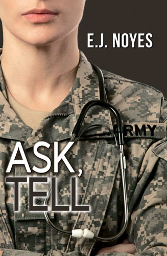 Ask, Tell by E. J. Noyes