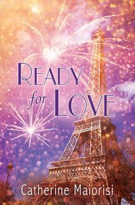 Ready for Love by Catherine Maiorisi