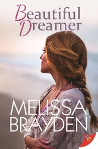 Beautiful Dreamer by Melissa Brayden