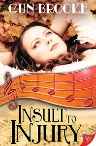 Insult to Injury by Gun Brooke