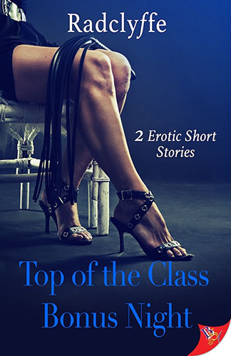 Top of the Class & Bonus Night by Radclyffe