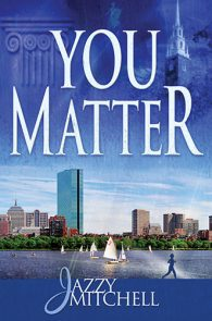 You Matter by Jazzy Mitchell