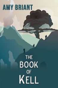 The Book of Kell by Amy Briant