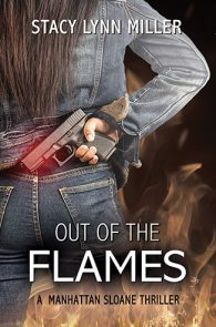 Out of the Flames by Stacy Lynn Miller
