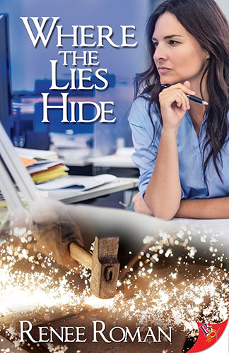 Where the Lies Hide by Renee Roman