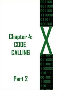 X: Chapter 4: Code Calling Part 2 by JD Glass