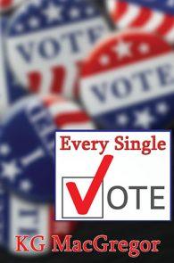 Every Single Vote by KG MacGregor