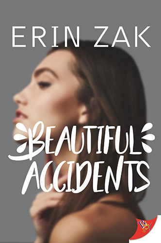 Beautiful Accidents by Erin Zak