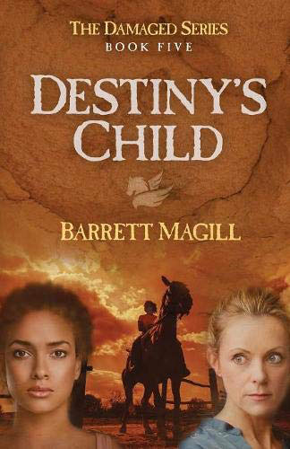 Destiny's Child by Barrett Magill