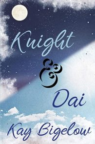 Knight and Dai by Kay Bigelow