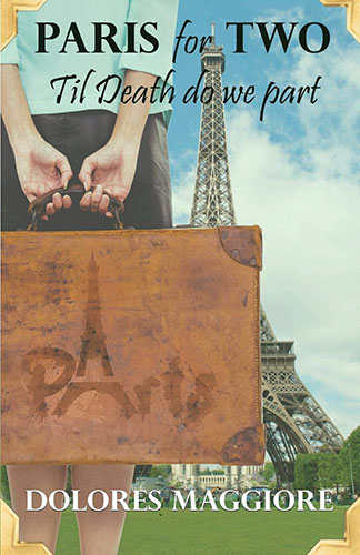 Paris for Two by Dolores Maggiore