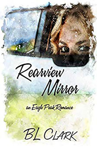 Rearview Mirror by BL Clark