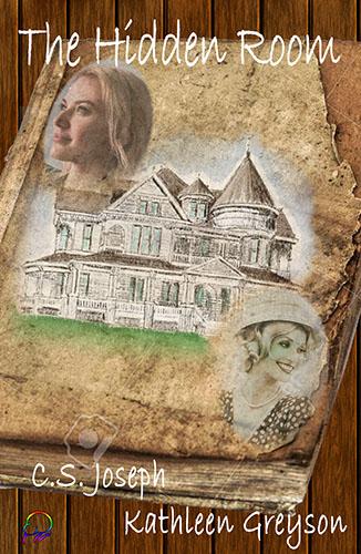 The Hidden Room by C. S. Joseph & Kathleen Greyson