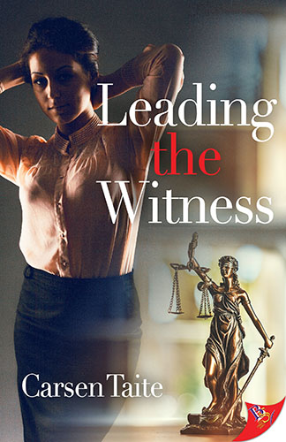 Leading the Witness by Carsen Taite