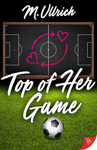 Top of Her Game by M. Ullrich