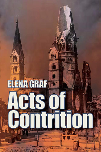 Acts of Contrition by Elena Graf
