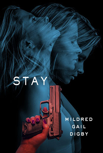 Stay by Mildred Gail Digby