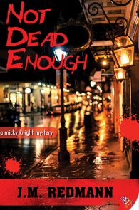 Not Dead Enough by J.M. Redmann