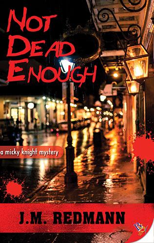 Not Dead Enough by J.M. Redmann