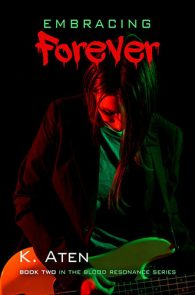 Embracing Forever by K. Aten