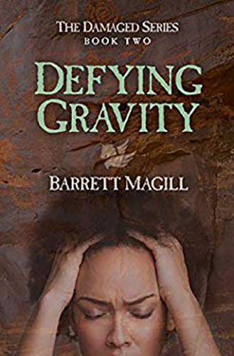 Defying Gravity by Barrett Magill
