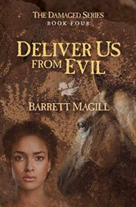 Deliver Us From Evil by Barrett Magill