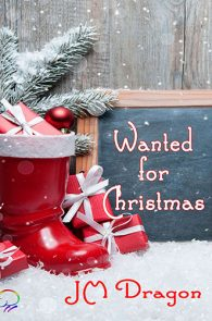 Wanted for Christmas by JM Dragon