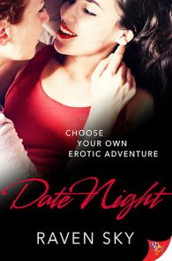 Date Night by Raven Sky