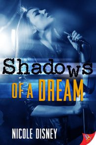 Shadows of a Dream by Nicole Disney
