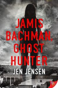 Jamis Bachman, Ghost Hunter by Jen Jensen