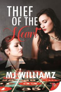 Thief of the Heart by MJ Williamz