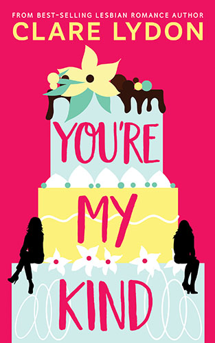 You're My Kind by Clare Lydon