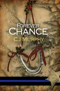 Forever Chance by CJ Murphy