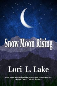 Snow Moon Rising by Lori L. Lake