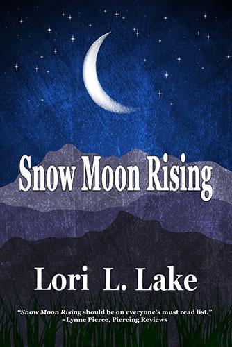 Snow Moon Rising by Lori L. Lake